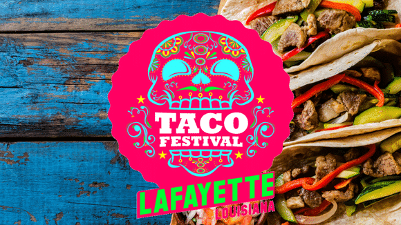 Your complete guide to Lafayette's Taco Festival